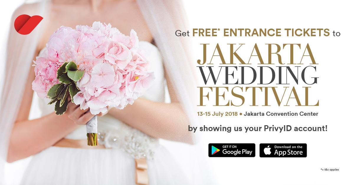Kunjungi Jakarta Wedding Festival 2018 GRATIS dengan Aplikasi PrivyID!